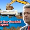 Sahil Projesi Spor Kompleksinin Yapımına Başlandı