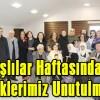 18-24 Mart Yaşlılar Haftasında Büyüklerimiz Unutulmadı