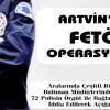 Artvin'de FETÖ Soruşturmasından  72 Polis Açığa Alındı