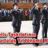 Türk Polis Teşkilatının 173. Kurtuluş Yıldönümü Kutlandı