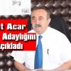 Nihat Acar Şavşat Belediyesi Başkanlığı için Aday Adaylığını Açıkladı