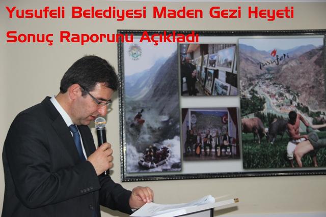 Yusufeli Belediyesi Maden Gezi Heyeti Sonuç Raporunu Açıkladı