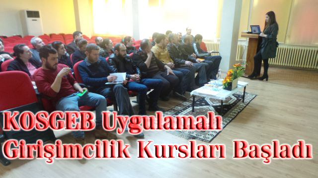 KOSGEB Uygulamalı Girişimcilik Kursu Açıldı
