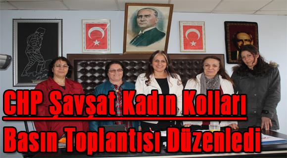 CHP Şavşat Kadın Kolları Basın Toplantısı Düzenledi