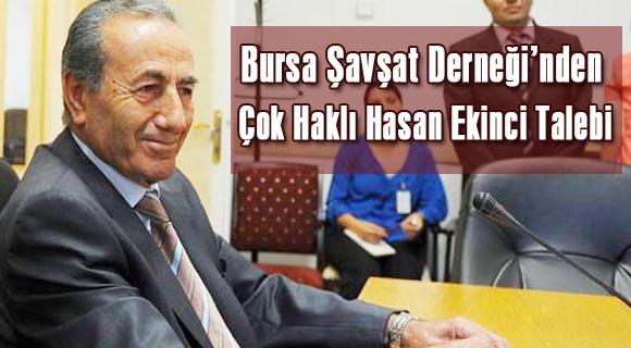 Bursa Şavşat Derneği'nden Çok Haklı Hasan Ekinci Talebi