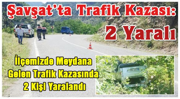 Şavşat'ta Kaza 2 Yaralı