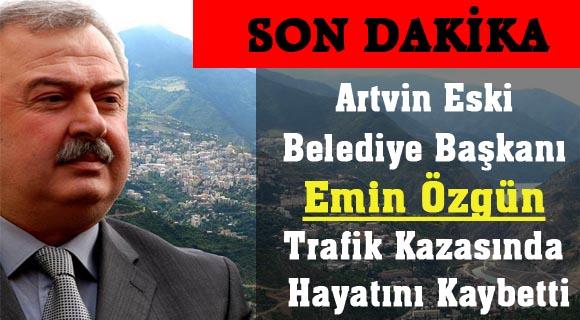 Artvin Efsane Belediye Başkanını Trafik Kazasında Hayatını Kaybetti