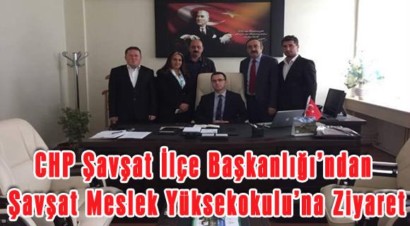 CHP Şavşat İlçe Başkanlığı'ndan Şavşat Meslek Yüksekokulu'na Ziyaret