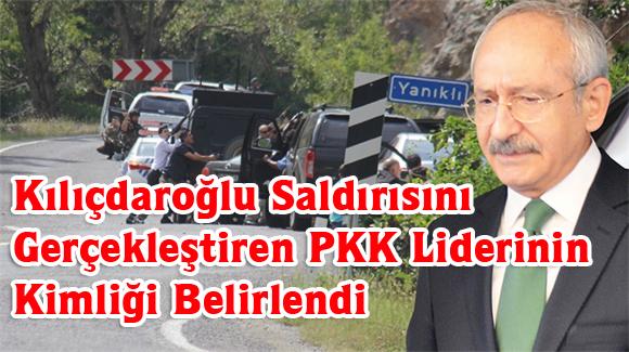 Kılıçdaroğlu Saldırısını Gerçekleştiren PKK Liderinin Kimliği Belirlendi