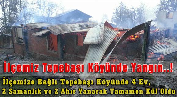 İlçemiz Tepebaşı Köyünde Yangın