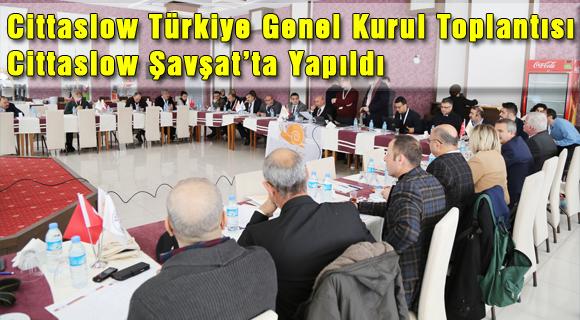 Cittaslow Türkiye Genel Kurul Toplantısı Şavşat'ta Yapıldı
