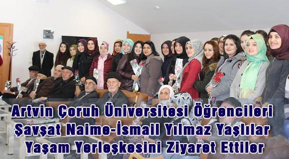 Artvin Çoruh Üniversitesi Öğrencileri Şavşat Naime-İsmail Yılmaz Yaşlılar Yaşam Yerleşkesini Ziyaret Ettiler