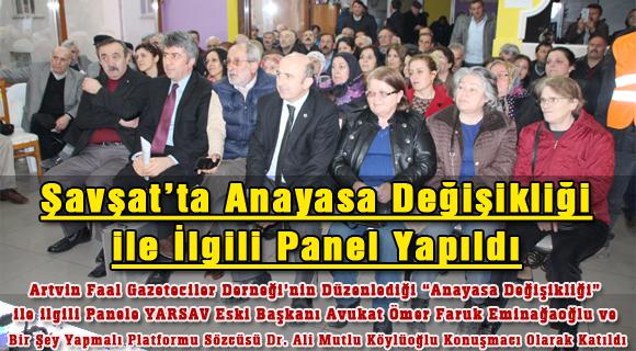 Şavşat'ta Anayasa Değişikliği ile İlgili Panel Yapıldı