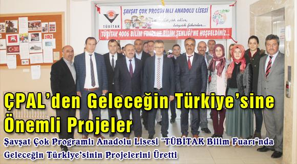 ÇPAL'den Geleceğin Türkiye'sine Önemli Projeler