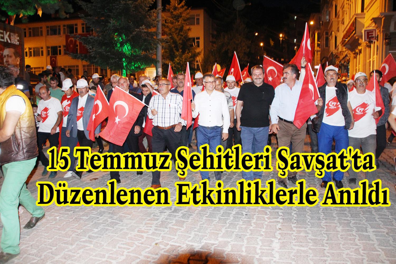 15 Temmuz Şehitleri Şavşat'ta Düzenlenen Etkinliklerle Anıldı