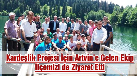 Kardeşlik Projesi İçin Artvin'e Gelen Ekip İlçemizi de Ziyaret Etti
